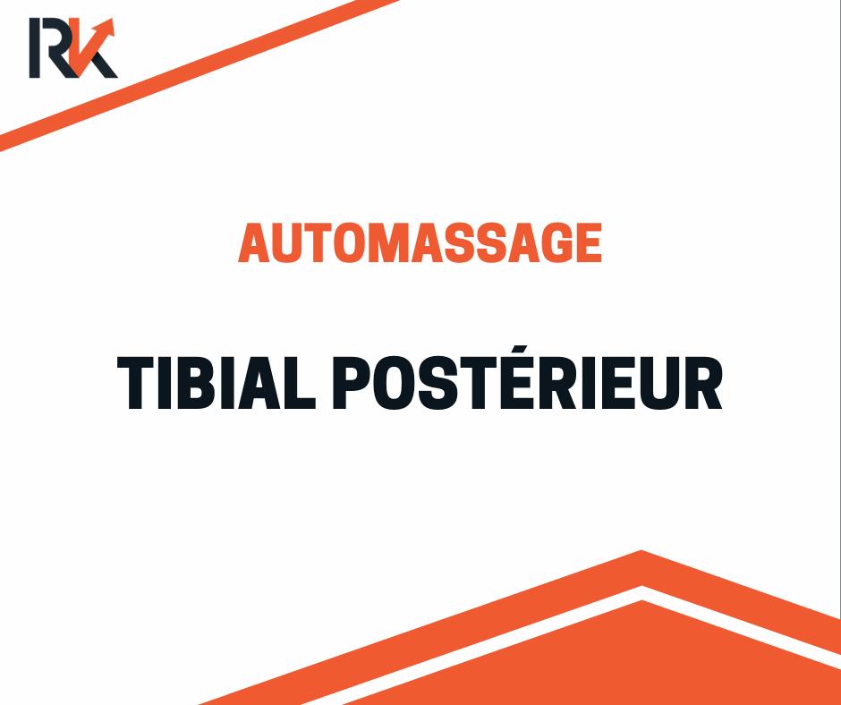 Automassage tibial postérieur