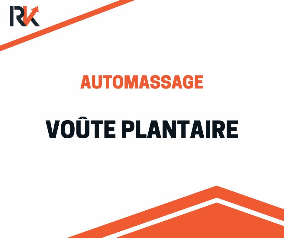 automassage voute plantaire