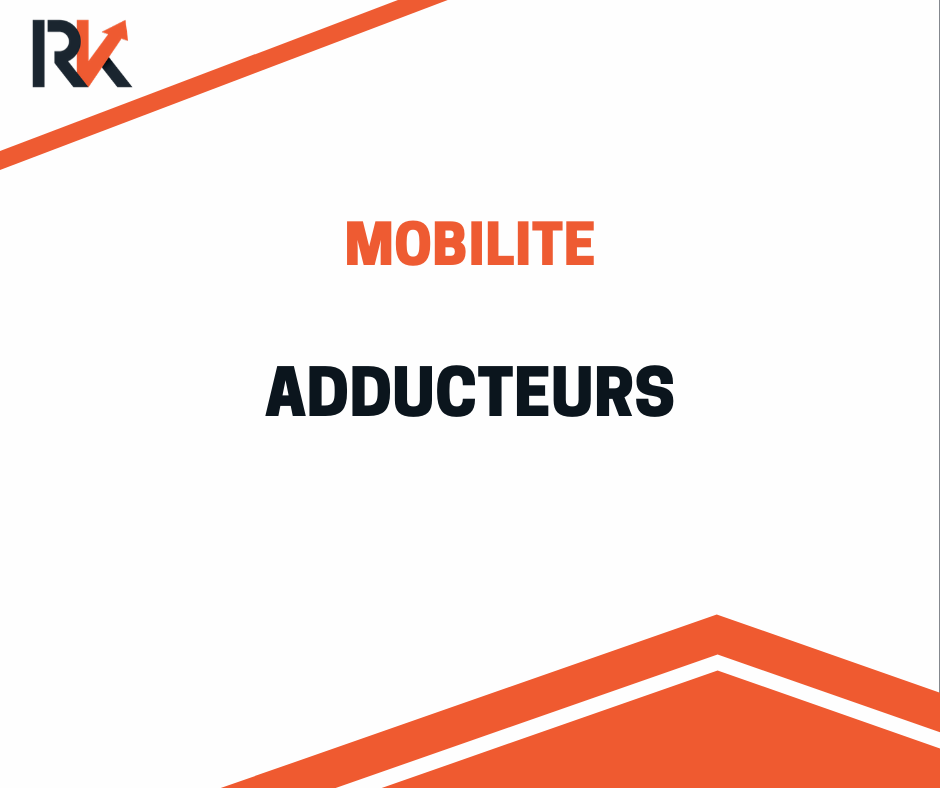 exercice mobilité addcuteurs
